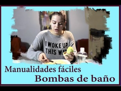 Manualidades fáciles: Bombas de sales de baño