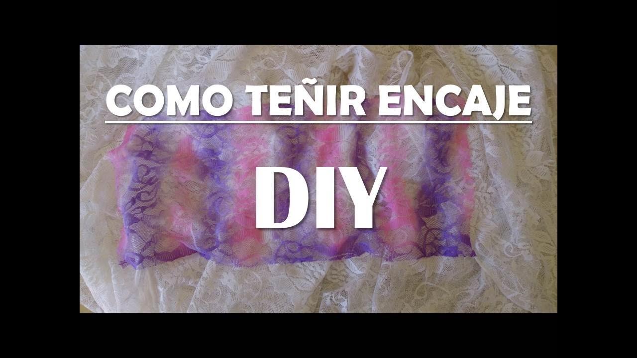 DIY - Como TEÑIR ENCAJE - How to DYE LACE fabric !