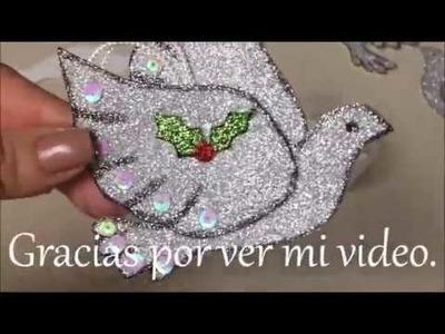 Manualidades Navideñas de Paloma para el Arbol de Navidad.