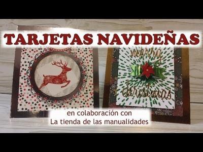 Tarjetas Navideñas, en colaboración con La tienda de las manualidades. Día 3