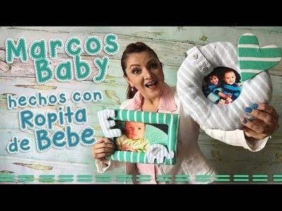 Marcos para Bebes :: Reciclando ropita de Bebe :: Chuladas Creativas DIY