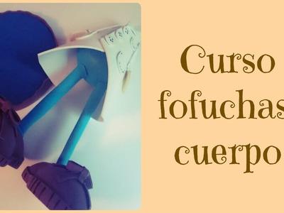Curso Fofuchas:Hacer cuerpos para fofuchas DIY