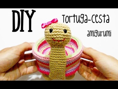 DIY Tortuga-cesta amigurumi crochet.ganchillo (tutorial)