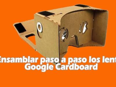 Ensamblar paso a paso los lentes DIY google cardboard