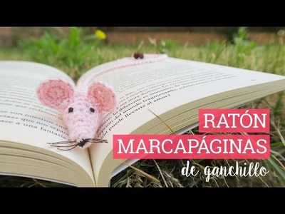 Ratón marcapaginas de ganchillo | Crochet mouse bookmark