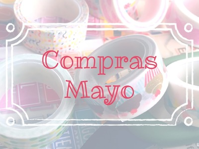 Scrapbooking: Compras Mayo. Haul Scrapbook.