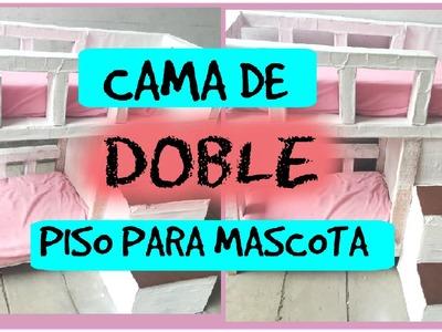 CAMA DE DOBLE PISO PARA MASCOTA -DIY- RECICLAJE