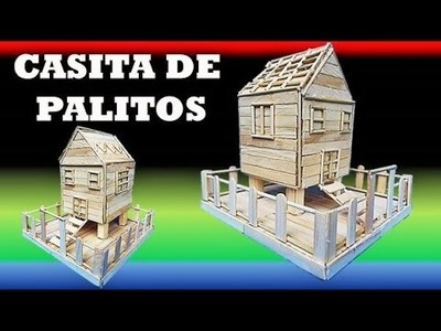 MANUALIDADES. Como Hacer una Casa con Palitos de Helado