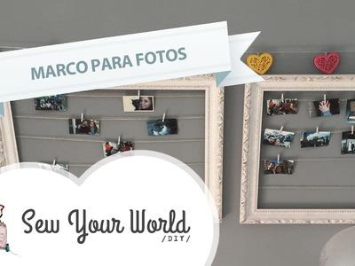 Como hacer un marco para fotos tipo Polaroid #DIY