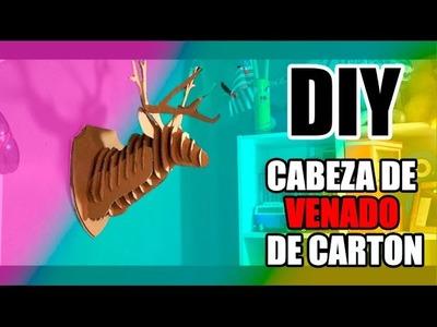 DIY  CABEZA DE VENADO DE CARTON   HEY BEBOTES