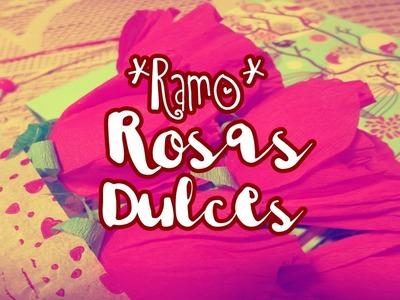 Rosas Dulces |Ramo|