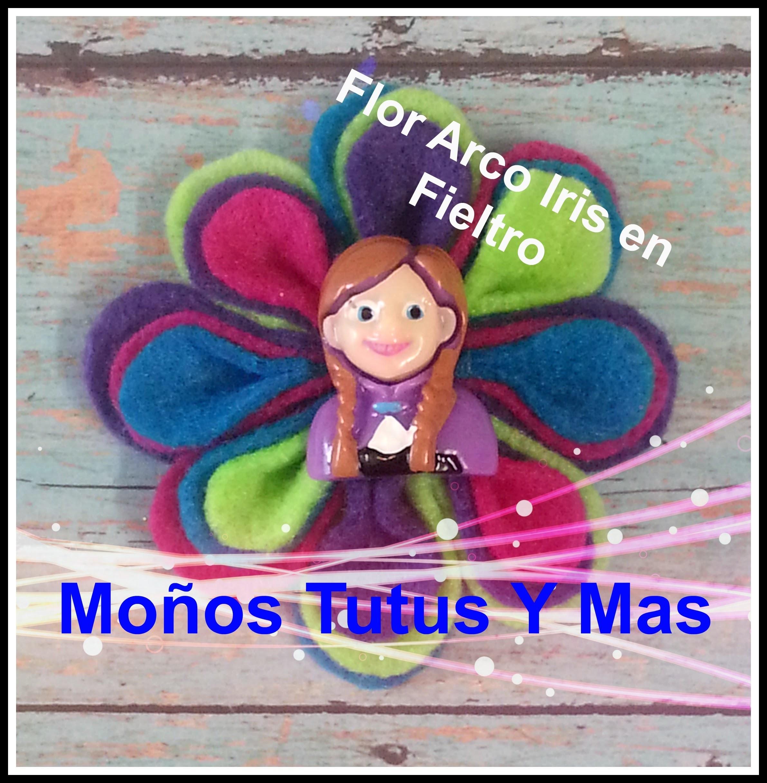 FLOR DE COLORES EN FIELTRO Paso a Paso RAINBOW FELT FLOWER Tutorial DIY How To PAP