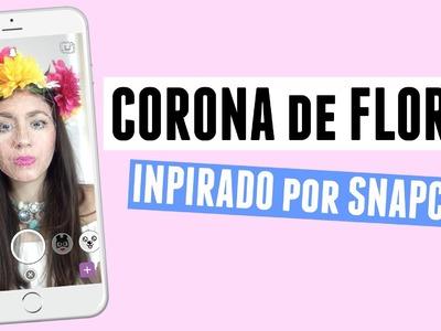 DIY: Corona de Flores Inspirado por Snapchat