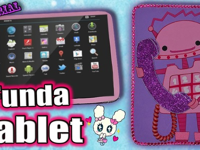 ♥ Tutorial: Funda estilo Carcasa para Tablet o IPod ♥
