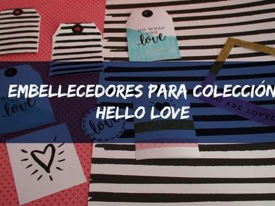 Tutorial Scrapbook. Embellecedores para colección Hello Love. Cristina Su - Perú