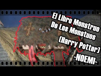 Mini Libro Monstruo de los Monstruos. Harry Potter | Noemi ϟ