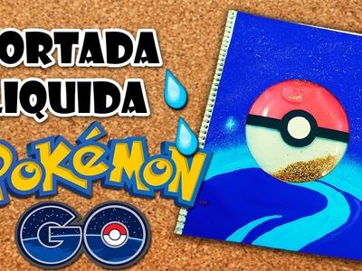 DIY | Cuaderno Liquido de Pokemon Go | Fácil | PumitaNegraArt