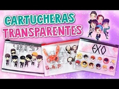 DIY KPOP ✔ CARTUCHERAS TRANSPARENTES DE GRUPOS KPOP (3 IDEAS) ♡ REGRESO A CLASES l Fabbi Lee