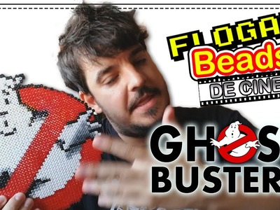 GHOSTBUSTERS (CAZAFANTASMAS) - HAMA BEADS DE CINE #1 - DIY - FLOGAR BEADS TUTORIALES