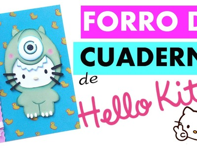 DIY - Forro de cuaderno de HELLO KITTY DISFRAZADA - REGRESO A CLASES - #tijeritasmanualidades