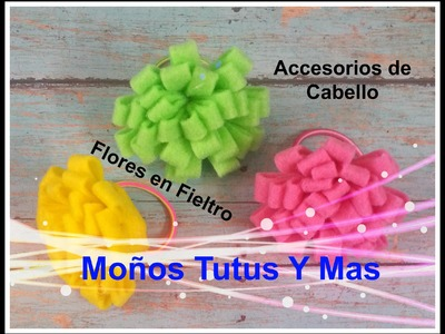 FLORES DE FIELTRO Paso a Paso FELT FLOWER PONYTAIL Tutorial DIY How To PAP