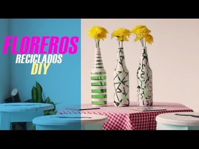 Como hacer floreros reciclados. DIY DIEGO DUKE