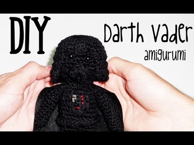 DIY Darth Vader Star Wars amigurumi crochet.ganchillo (tutorial)