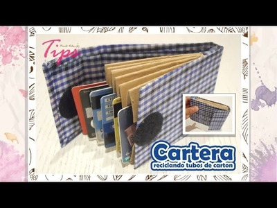 Cartera - Reciclando tubos de carton - DIY