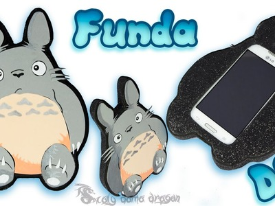 Funda para movil de Totoro en Foamy o Goma Eva Diy   Craft
