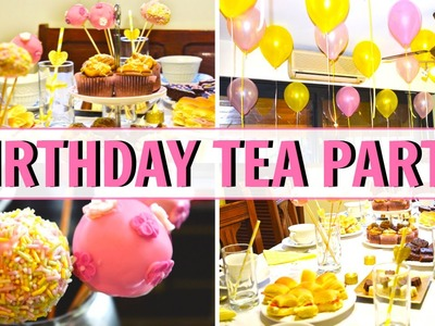 ORGANIZA TU CUMPLEAÑOS - Birthday Tea Party DIY!! Stepht
