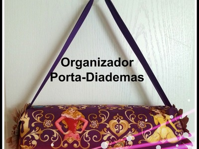 ORGANIZADOR DE DIADEMAS Paso a Paso HEADBAND ORGANIZER Tutorial DIY How To PAP