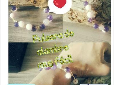 Como hacer una pulsera con Alambre fácil. How to make a bracelet with wire easy.