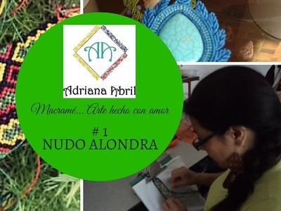 #1 NUDO ALONDRA DE MACRAME ❤DIY LARK OF MACRAME KNOT ❤COTOVIA DE MACRAME NÓ
