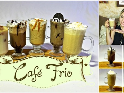 DIY 5 FORMAS DE PREPARAR CAFE FRIO  - FRAPPE | 5 WAYS TO MAKE ICED COFFE | ARELI DURAZO