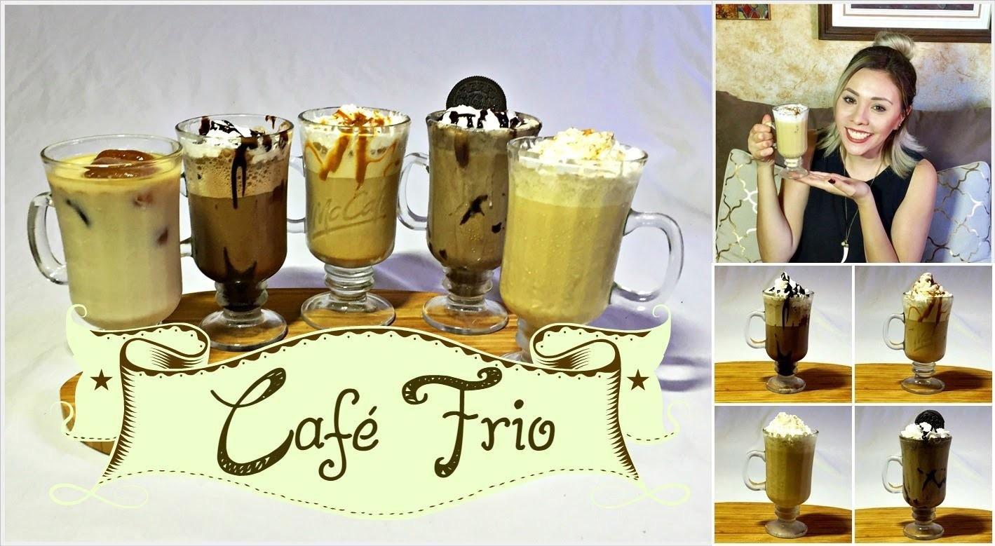 DIY 5 FORMAS DE PREPARAR CAFE FRIO  - FRAPPE | 5 WAYS TO MAKE ICED COFFE | ARELI DURAZO