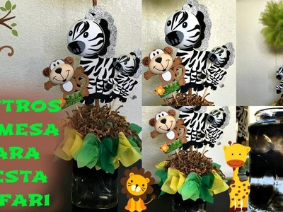 Centros de Mesa p.Fiesta Safari. DIY Safari Center Pieces