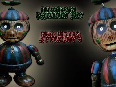 """FNaF 3 ★ Phantom Balloon Boy """"Tutorial"""" - Polymer clay ★ Porcelana fria ★ Plastilina (REUPLOAD)"""