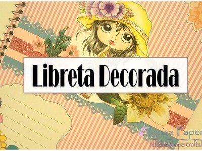 "Libreta decorada paso a paso ""Tutorial Regreso a Clases"" 