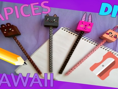 DIY - Lapices Decorados - KAWAII - Regreso a clases - Back To School - Manualidades