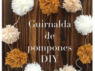 POM POM GARLAND DIY. GUIRNALDA DE POMPONES DIY