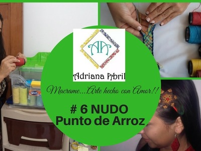 #6 NUDO PUNTO DE ARROZ MACRAME ❤DIY KNOT POINT OF RICE MACRAME