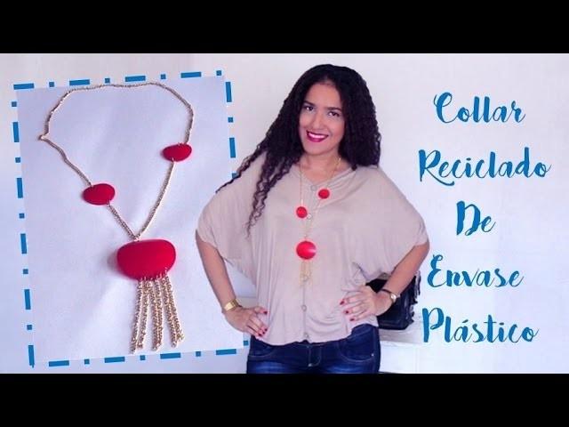 Collar Reciclado de Envase Plástico - Tutorial de SANDRA PADILLA