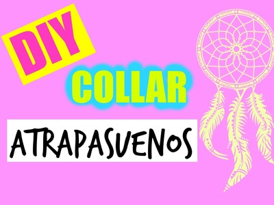 DIY collar atrapasueños
