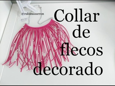 Diy. Collar con fleco de antelina decorado