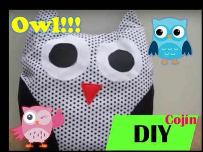 DIY Cojin en forma de Buho. owl pillow