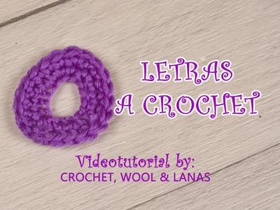 """LETRA """"O"""" A CROCHET. VIDEOTUTORIAL COMO SE HACE LA LETRA O"""