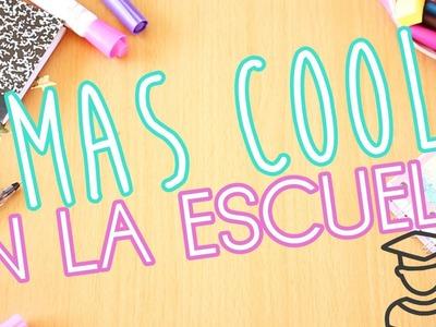 MAS COOL EN LA ESCUELA (DIY)