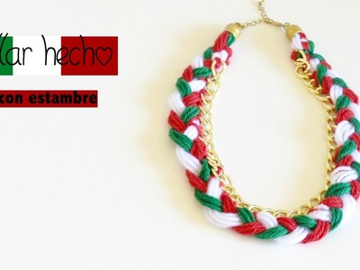 DIY COMO HACER UN COLLAR CON ESTAMBRE. HOW TO MAKE A NECKLACE WITH YARN