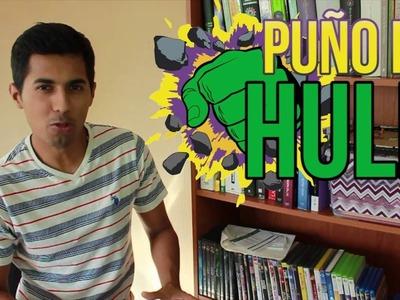 Puño de HULK | Decoración Infantil | DIY