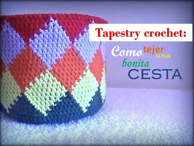 TAPESTRY crochet: como tejer una bonita CESTA (zurdo)
